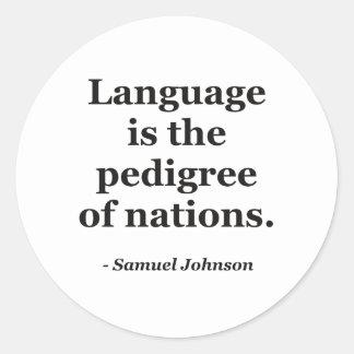 Cita pedigrí de las naciones de la lengua etiquetas redondas