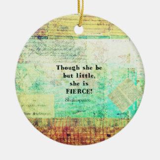 Cita pequeña y feroz de Shakespeare Adorno Navideño Redondo De Cerámica