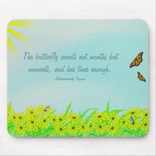 Cita preciosa de las mariposas de los momentos alfombrillas de ratones