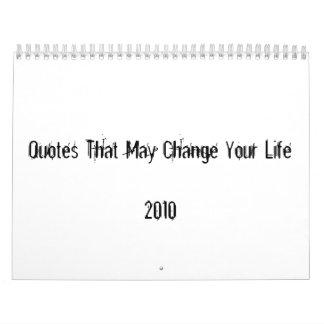 Cita que puede cambiar su Life2010 Calendarios