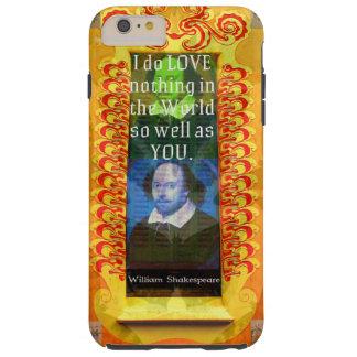 Cita romántica del AMOR de William Shakespeare Funda De iPhone 6 Plus Tough
