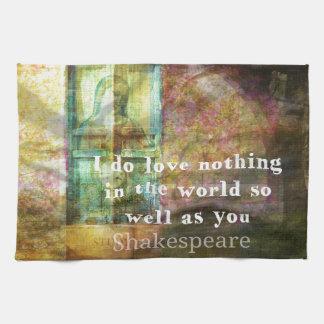 Cita ROMÁNTICA del AMOR de William Shakespeare Toalla