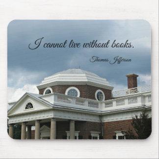 Cita sobre los libros de Thomas Jefferson Alfombrillas De Raton