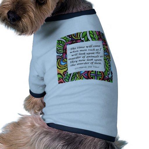 Cita vegetariana de Leonardo da Vinci Camiseta Con Mangas Para Perro