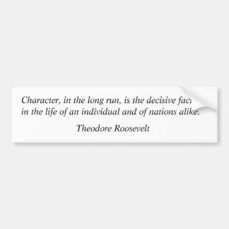 Citas 10 de Theodore Roosevelt Pegatina Para Auto