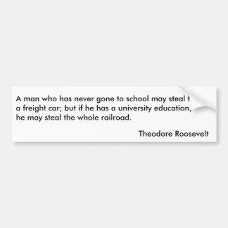 Citas 1 de Theodore Roosevelt Pegatina Para Auto