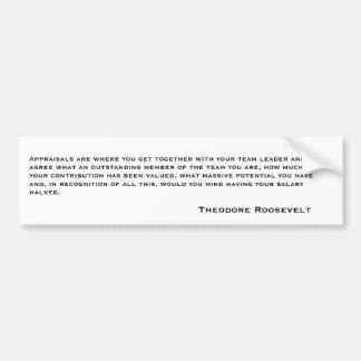 Citas 6 de Theodore Roosevelt Pegatina Para Auto