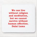 citas de Dalai Lama Tapetes De Ratón