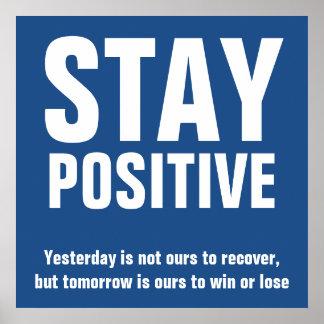 Citas de motivación positivas de la estancia póster