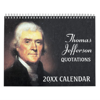 Citas de Thomas Jefferson con la foto presidencial Calendario De Pared