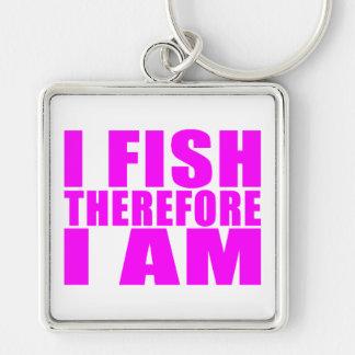 Citas divertidas de la pesca del chica: Me pesco Llavero Cuadrado Plateado