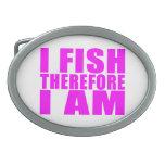 Citas divertidas de la pesca del chica: Me pesco p Hebillas De Cinturón Ovales