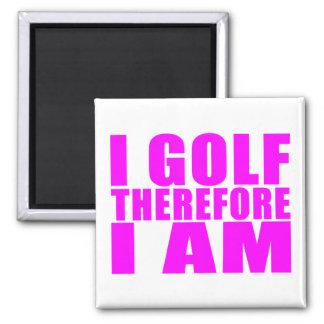 Citas divertidas de los golfistas del chica: Golf  Imanes