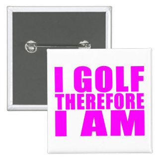 Citas divertidas de los golfistas del chica Golf Pins