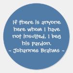 Citas divertidas del compositor - Brahms Pegatinas Redondas