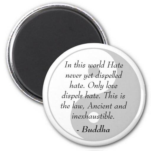 Citas famosas de Buda - amor y odio Imán Redondo 5 Cm