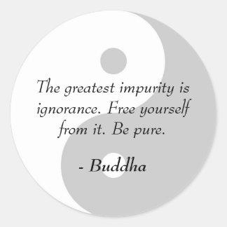 Citas famosas de Buda - ignorancia e impureza Pegatina Redonda