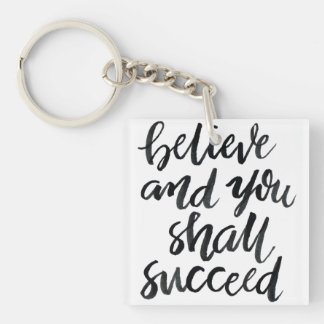Citas inspiradas: Crea y usted tendrá éxito Llavero Cuadrado Acrílico A Doble Cara