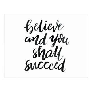 Citas inspiradas: Crea y usted tendrá éxito Postales