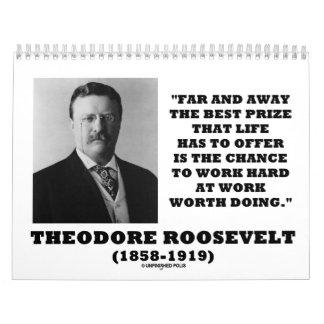 Citas inspiradas de Theodore Roosevelt Calendarios