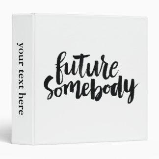 Citas inspiradas: Futuro alguien Carpeta 3,8 Cm