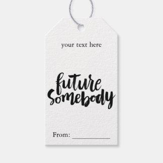Citas inspiradas: Futuro alguien Etiquetas Para Regalos