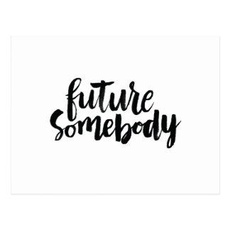 Citas inspiradas: Futuro alguien Postal