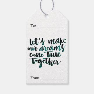 Citas inspiradas: Hagamos que nuestros sueños Etiquetas Para Regalos