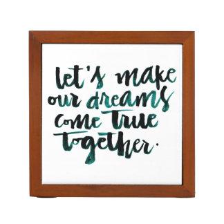 Citas inspiradas: Hagamos que nuestros sueños