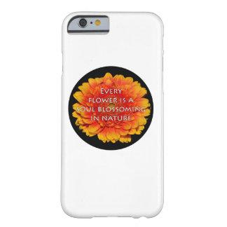 Citas inspiradoras con las flores funda para iPhone 6 barely there