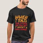 Citas sarcásticas de la camiseta divertida para la