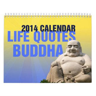 Citas sobre vida.  Buda de risa 2014 Calendario