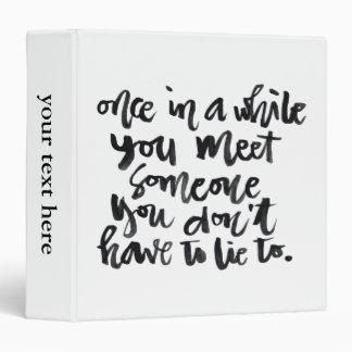 """Citas sobre vida: De vez en cuando usted reunión… Carpeta 1 1/2"""""""