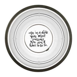 Citas sobre vida: De vez en cuando usted reunión… Cuenco Acrílico
