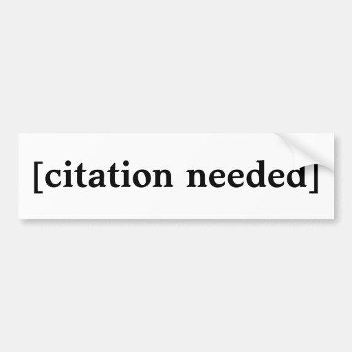 Citation Needed Bumper Sticker  Zazzle