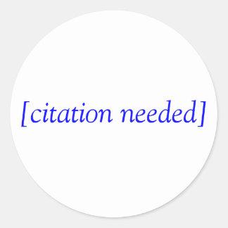 [citation needed] classic round sticker