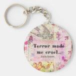 Cite por Emily Bronte - el terror me hizo cruel Llavero Personalizado