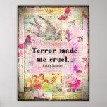 Cite por Emily Bronte - el terror me hizo cruel Posters