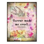 Cite por Emily Bronte - el terror me hizo cruel Postal