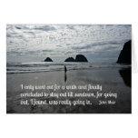 Cite por John Muir sobre ir para un paseo Tarjeta De Felicitación