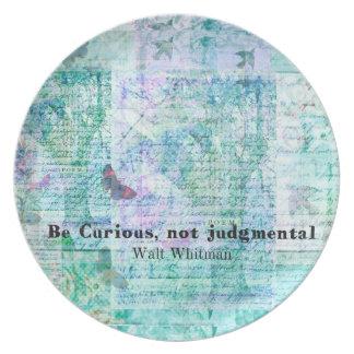 Cite por Walt Whitman - sea curioso, no crítico Plato