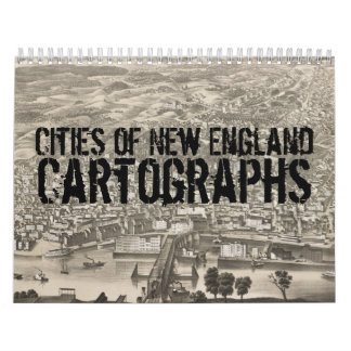 Cities of New England Vintage Cartographs Calendar