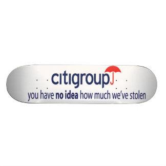 citigroup you have no idea skateboard