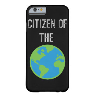Citizen Of The World iPhone 6 Case