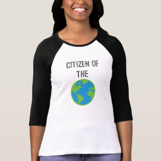 Citizen Of The World Tee Shirts