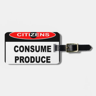CITIZENS -  CONSUME PRODUCE TAGS FOR LUGGAGE
