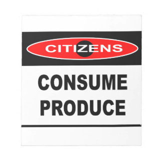 CITIZENS -  CONSUME PRODUCE MEMO NOTEPADS