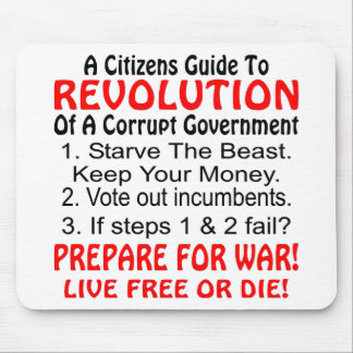 Citizens Guide To Revolution Of Corrupt Government Mouse Pads