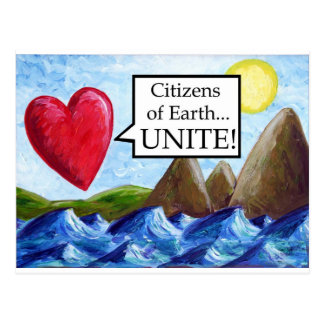 Citizens of Earth.. UNITE! Postcard