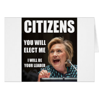 CITIZENS YOU WILL ELECT ME CARD